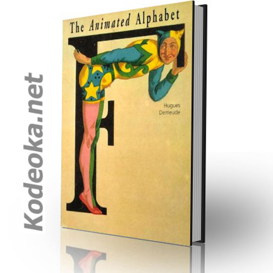 LIBRO DE LETRAS DECORADAS THE ANIMATED ALPHABET