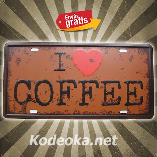 PLACA METALICA VINTAGE MATRICULA I LOVE COFFE ME ENCANTA EL CAFE