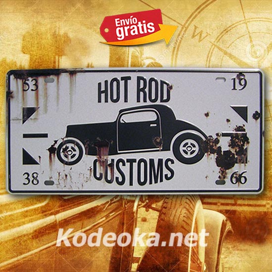 PLACA METALICA VINTAGE MATRICULA HOT ROD CUSTOMS TUNEADO